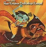 Amma Tell Me How Krishna Defeated Kansa! (Part 3 in the Krishna Trilogy)