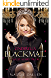 Cinderella Blackmail (Barely a Fairy Tale Book 1)
