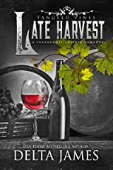 Late Harvest: Tangled Vines Kindle Edition