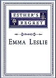 Esther's Regret