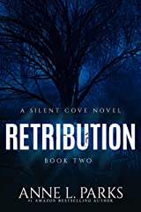 Retribution (Silent Cove Book 2) Kindle Edition