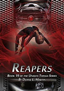 Reapers (Unseen Things Book 19)