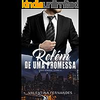 Refém de uma promessa (Sonhos Livro 3)