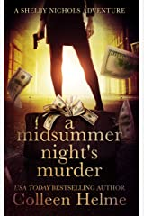A Midsummer Night's Murder: A Shelby Nichols Mystery Novella (Shelby Nichols Adventure Series) Kindle Edition