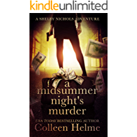A Midsummer Night's Murder: A Shelby Nichols Novella (Shelby Nichols Adventure Series)