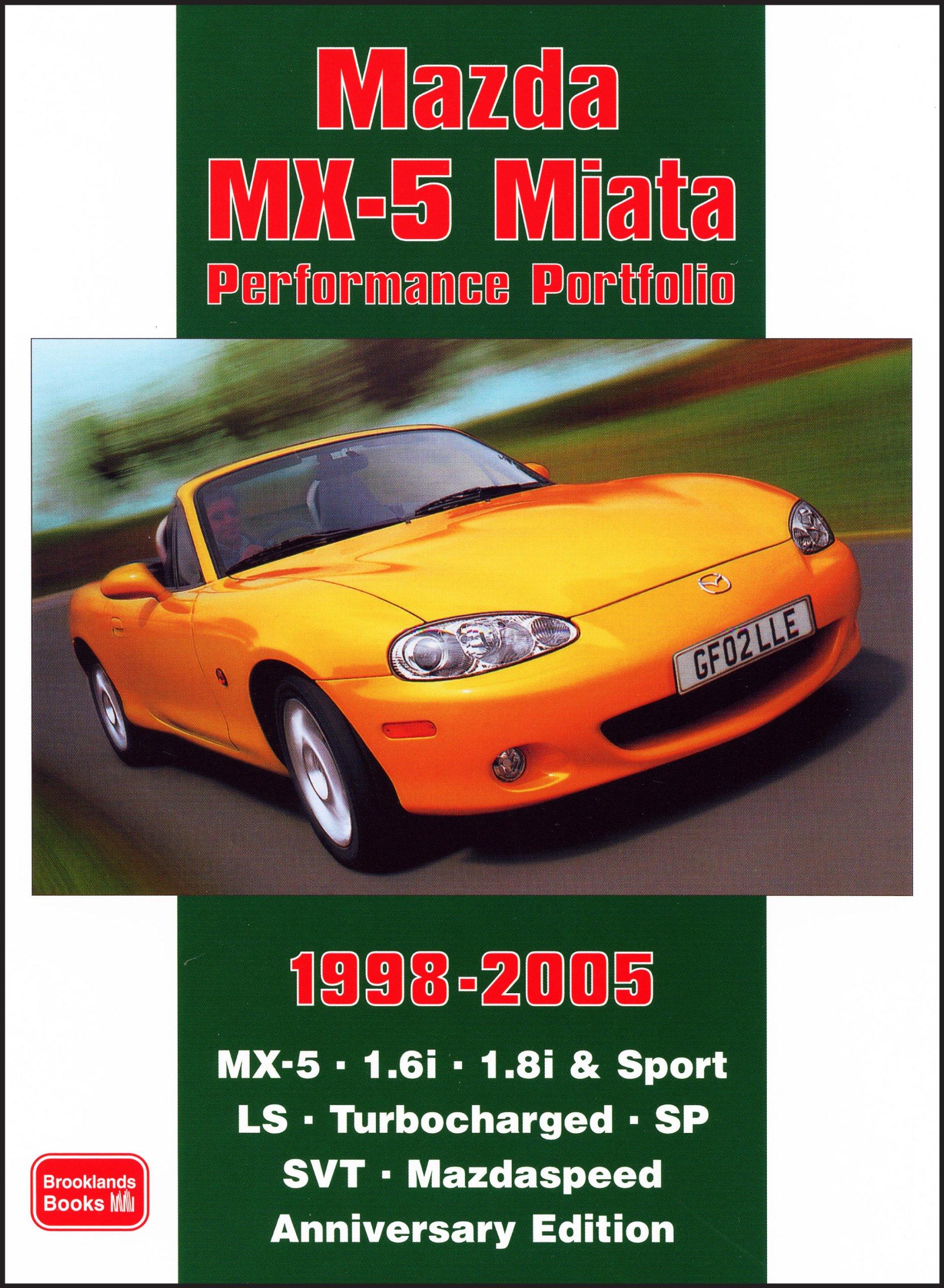 Mazda MX-5 Miata Performance Portfolio 1998-2005: Amazon.es: R. M. Clarke: Libros en idiomas extranjeros