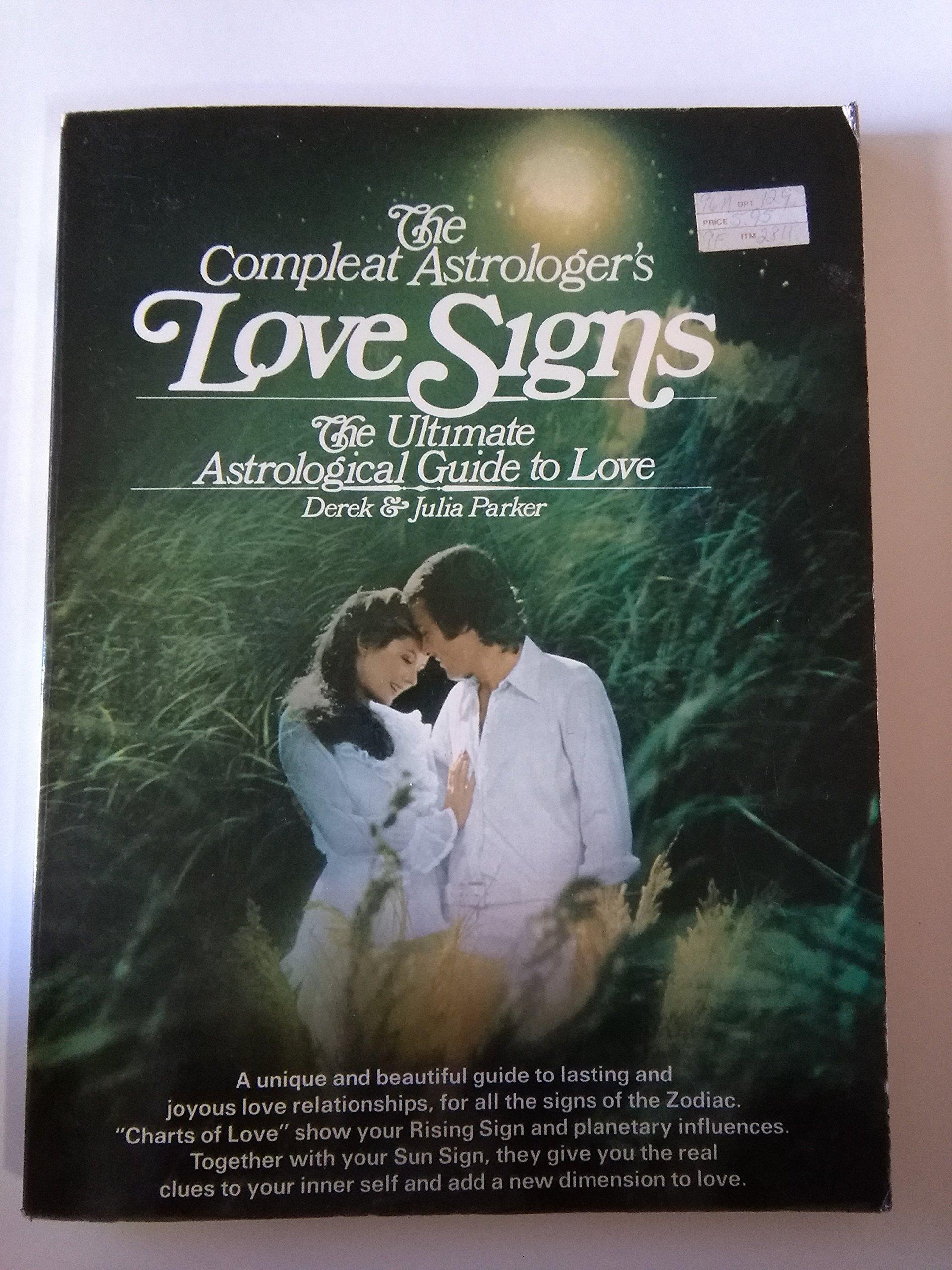 Compleat Astrologer's Love Signs: Amazon co uk: Derek Parker