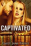 Captivated: 1 (Adam & Ella)