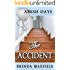 Amish Days: The Accident: Hollybrook Amish Romance (Rhoda's Story Book 2)