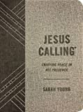 Jesus Calling (Textured Gray Leathersoft): Enjoying Peace in His Presence