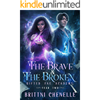The Brave & The Broken: Gifted Fae Academy - Year Two