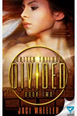 Divided (United Trilogy Book 2) Kindle Edition