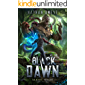 Black Dawn: An Apocalyptic LitRPG Adventure (Fae Nexus Book 1)