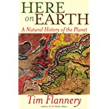 Here on Earth: A Natural History of the Planet