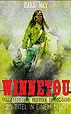 Winnetou - Vollständiger Western Sammelband (25 Titel in einem Buch): Winnetou & Old Surehand Romane + Winnetou-Reiseabenteuer-Reihe + Winnetou-Jugenderzählungen: ... Wild West Klassiker in einem Band