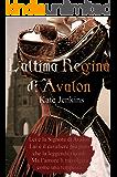 L'ultima regina di Avalon