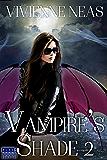 Vampire's Shade 2 (Vampire's Shade Collection)