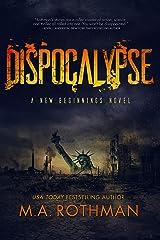 Dispocalypse Kindle Edition