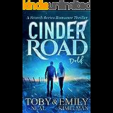 Cinder Road (Scorch Series Romance Thriller Book 2) (English Edition)