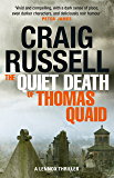 The Quiet Death of Thomas Quaid: Lennox 5