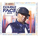Double Face/Mixed By DJ Abdel & Dk Kost