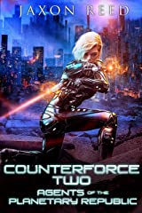 Counterforce Two (Agents of the Planetary Republic Book 7) Kindle Edition