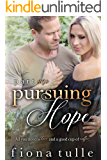 Pursuing Hope: Part One