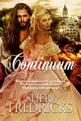 Continuum: A Sizzling Erotic Twisted Fairytale Kindle Edition