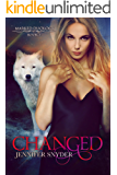 Changed (Marked Duology Book 2)