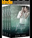 Professor's Virgin Complete Series Box Set (A Teacher Student Romance)