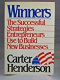 Winners: The successful strategies entrepreneurs use to build new businesses