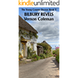 The Young Country Doctor Book 3: Bilbury Revels