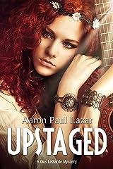 Upstaged (LeGarde Mysteries Book 2) Kindle Edition
