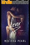 Fever (A Songbird Novel Book 1)