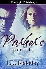 Parker's Profile Kindle Edition