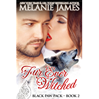Fur Ever Witched: A Paranormal Shifter Romance (Black Paw Pack Book 2) (English Edition)