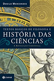 Textos básicos de filosofia e história das ciências