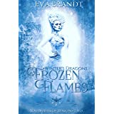 Winter's Dragons. Frozen Flames: A Reverse Harem Fantasy Romance (Soulmates of Seasons Book 2)