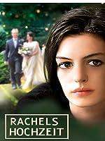 Rachels Hochzeit [dt./OV]