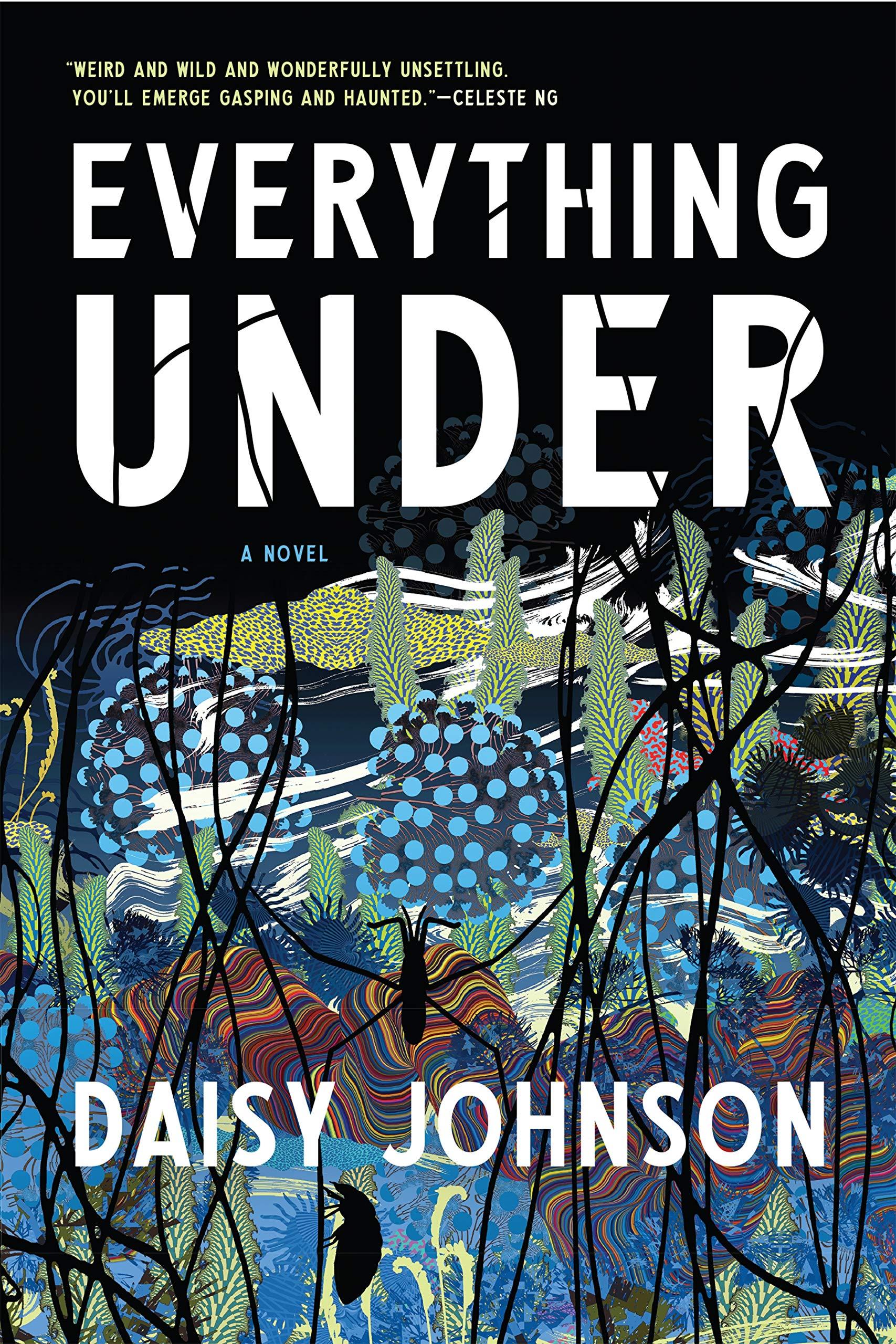 amazon com everything under 9781555978266 daisy johnson books