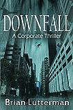 Downfall (A Pen Wilkinson Novel)