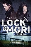 Final Fall (Lock & Mori Book 3)