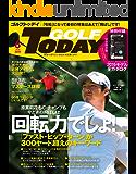 GOLF TODAY (ゴルフトゥデイ) 2019年 6月号 [雑誌]