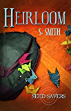 Heirloom (Seed Savers Book 3)