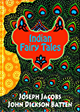 Indian Fairy Tales (Illustrated)