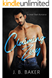 Claiming Zoey: A Small Town Romance