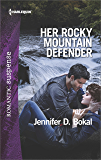 Her Rocky Mountain Defender (Rocky Mountain Justice)
