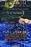 Programming #36:Python Programming In A Day & MYSQL Programming Professional Made Easy (Python Programming, Python Language, Python for beginners, Ruby ... Languages, Android, C Programming, Perl)