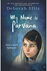 My Name Is Parvana (The Breadwinner collection) Kindle Edition