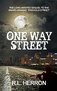 ONE WAY STREET (Reichold Street Series Book 2)